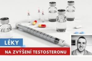 léky na zvýšení testosteronu