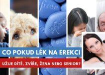 Co pokud lék na erekci užije dítě, zvíře, žena nebo senior?