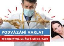 podvázání varlat jako mužská sterilizace, vasektomie