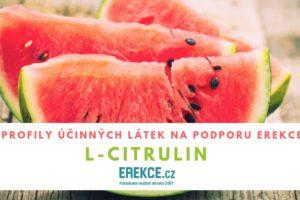 L-Citrulin pro podporu erekce, podrobný profil
