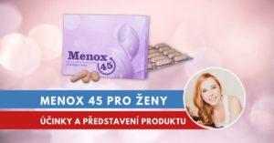 Menox 45, podrobné představení tablet