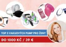 vakuová pumpa pro ženy do 1000 Kč