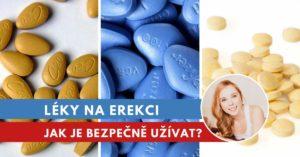 jak užívat léky na erekci?