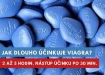 jak dlouho účinkuje Viagra?