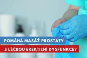 masáž prostaty na léčbu erektilní dysfunkce