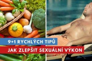 jak zlepšit sexuální výkon?