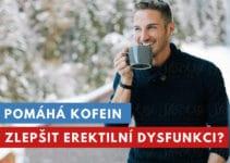 kofeín a erektilní dysfunkce