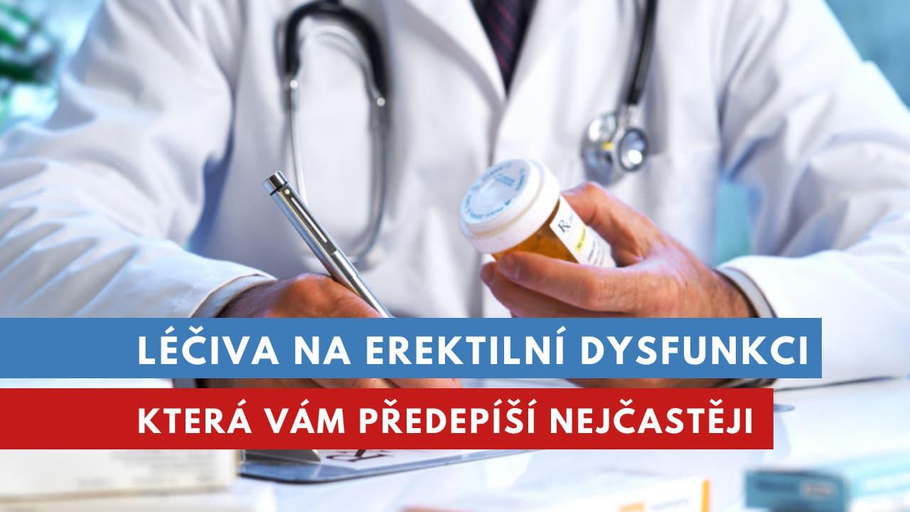 léčiva na erektilní dysfunkci