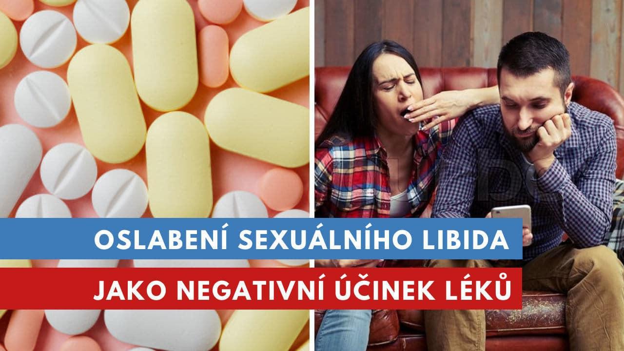 léky, které oslabují libido
