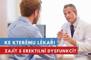 ke kterému lékaři zajít s erektilní dysfunkcí?