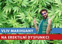 vliv marihuany na erektilní dysfunkci