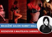 Rabbit Hall, erotický masážní salon