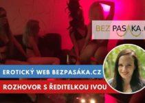 BezPasáka.cz, erotická inzerce, rozhovor s Ivou Dopitovou
