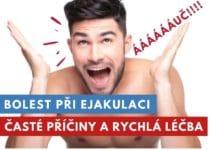 bolest při ejakulaci