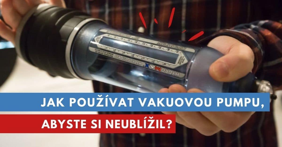 jak používat vakouovou pumpu?