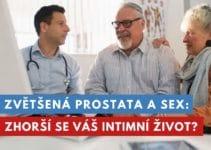 sex se zvětšenou prostatou
